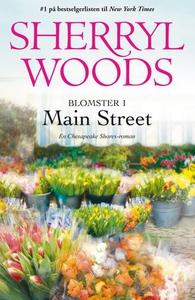 Blomster i Main Street (ebok) av Sherryl Wood