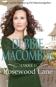 Lykke i Rosewood Lane (ebok) av Debbie Macomb