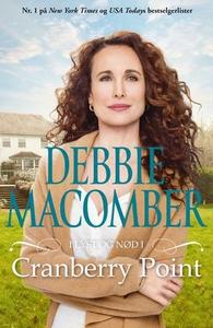 I lyst og nød i Cranberry Point (ebok) av Deb