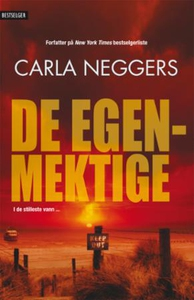 De egenmektige (ebok) av Carla Neggers