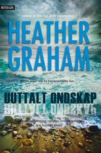 Uuttalt ondskap (ebok) av Heather Graham