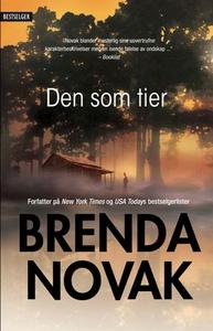 Den som tier (ebok) av Brenda Novak