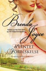 Uventet forelskelse (ebok) av Brenda Joyce
