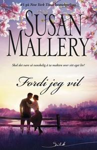Fordi jeg vil (ebok) av Susan Mallery