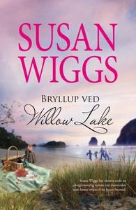 Bryllup ved Willow Lake (ebok) av Susan Wiggs