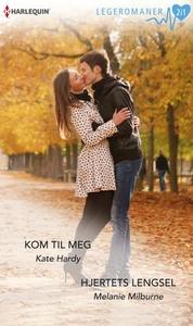 Kom til meg ; Hjertets lengsel (ebok) av Kate