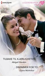 Tilbake til kjærligheten ; Drømmer for to (eb