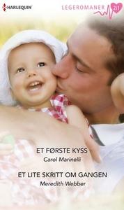 Et første kyss ; Et lite skritt om gangen (eb