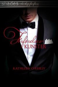 Forførelseskunster (ebok) av Kathleen O'Reill