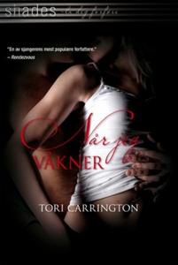 Når jeg våkner (ebok) av Tori Carrington