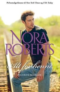 Alt for henne (ebok) av Nora Roberts