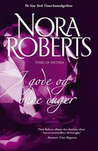 I gode og onde dager (ebok) av Nora Roberts
