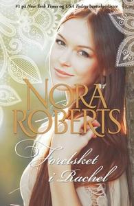 Forelsket i Rachel (ebok) av Nora Roberts