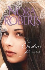 En dans på roser (ebok) av Nora Roberts