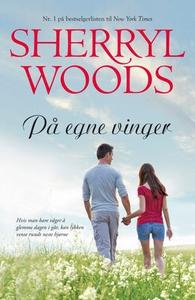 På egne vinger (ebok) av Sherryl Woods