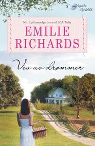 Vev av drømmer (ebok) av Emilie Richards