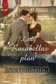 Lady Rosabellas plan