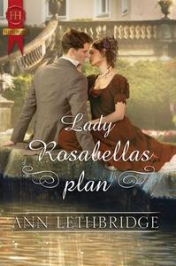Lady Rosabellas plan (ebok) av Ann Lethbridge