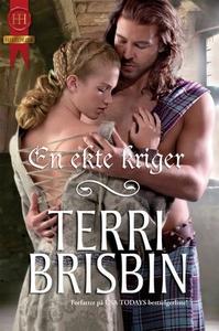 En ekte kriger (ebok) av Terri Brisbin