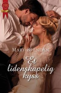 Et lidenskapelig kyss (ebok) av Mary Brendan