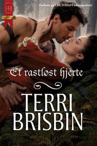 Et rastløst hjerte (ebok) av Terri Brisbin