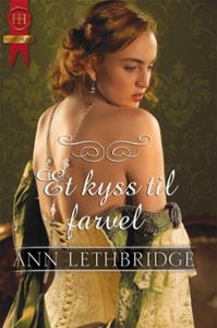 Et kyss til farvel (ebok) av Ann Lethbridge