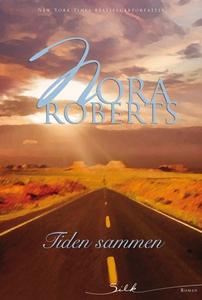 Tiden sammen (ebok) av Nora Roberts