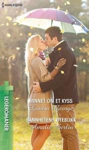 Minnet om et kyss ; Sannhetens øyeblikk (ebok