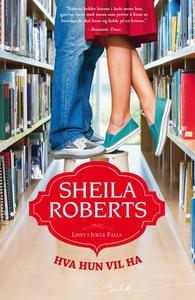 Hva hun vil ha (ebok) av Sheila Roberts