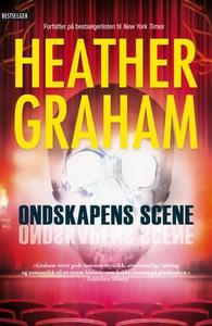 Ondskapens scene (ebok) av Heather Graham