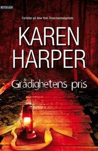 Grådighetens pris (ebok) av Karen Harper