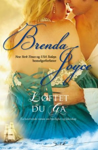 Løftet du ga (ebok) av Brenda Joyce