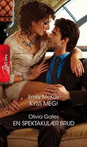 Kyss meg! ; En spektakulær brud (ebok) av Emi