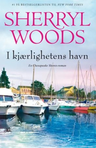 I kjærlighetens havn (ebok) av Sherryl Woods