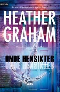 Onde hensikter (ebok) av Heather Graham