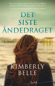 Det siste åndedraget (ebok) av Kimberly Belle