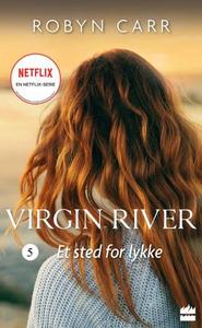 Et sted for lykke (ebok) av Robyn Carr