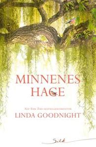 Minnenes hage (ebok) av Linda Goodnight