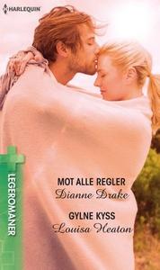 Mot alle regler ; Gylne kyss (ebok) av Dianne