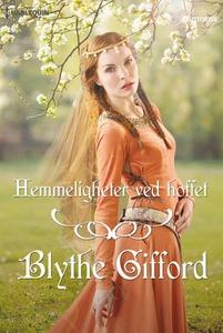 Hemmeligheter ved hoffet (ebok) av Blythe Gif