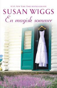 En magisk sommer (ebok) av Susan Wiggs