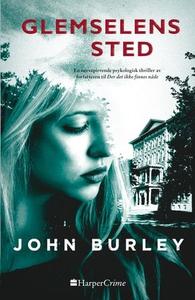 Glemselens sted (ebok) av John Burley