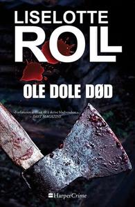 Ole Dole død (ebok) av Liselotte Roll