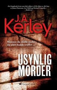 Usynlig morder (ebok) av J. A. Kerley, J.A. K