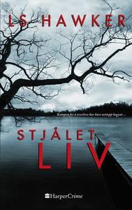 Stjålet liv (ebok) av LS Hawker