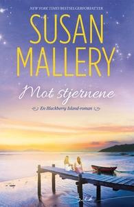 Mot stjernene (ebok) av Susan Mallery