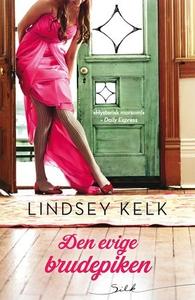 Den evige brudepiken (ebok) av Lindsey Kelk