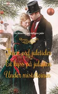 Frieri ved juletider ; Et kyss på julaften ;