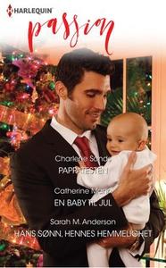 Pappatesten ; En baby til jul ; Hans sønn, he