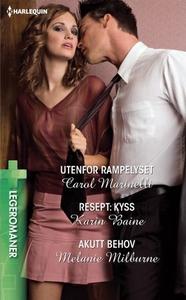 Utenfor rampelyset ; Resept: kyss ; Akutt beh